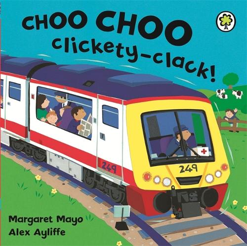 Awesome Engines: Choo Choo Clickety-Clack! - Awesome Engines (Board book)