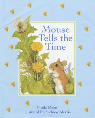 Mouse Tells the Time (Hardback)
