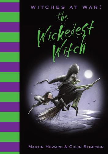 Witches at War!: The Wickedest Witch (Hardback)