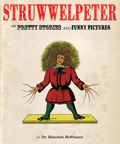 Struwwelpeter (Hardback)