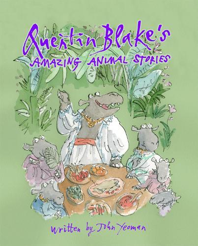 Quentin Blake's Amazing Animal Stories (Hardback)