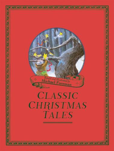 Michael Foreman's Classic Christmas Tales (Hardback)
