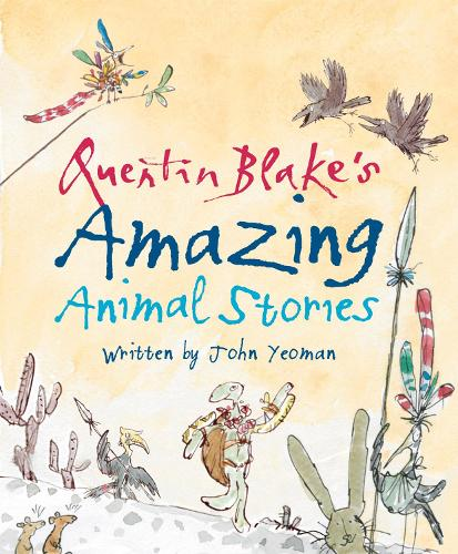 Quentin Blake's Amazing Animal Stories (Paperback)