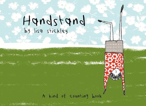 Handstand: A kind of counting book (Hardback)