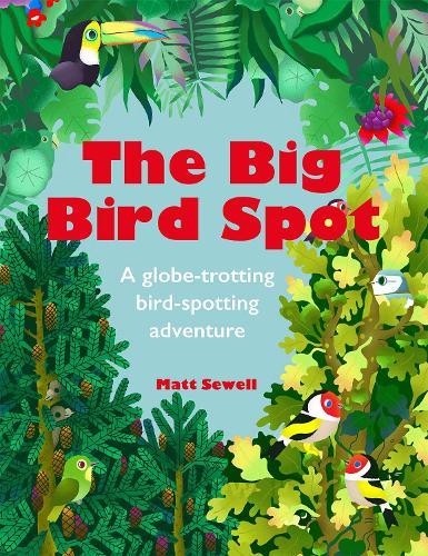 The Big Bird Spot (Hardback)