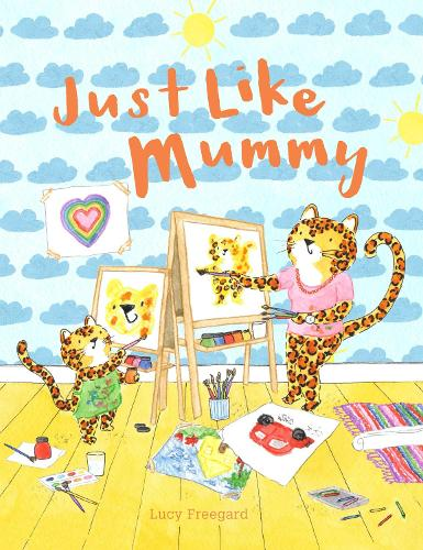 Just Like Mummy (Paperback)