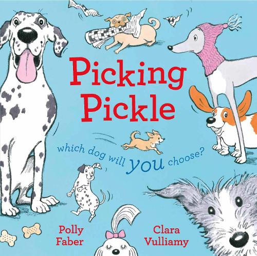 Picking Pickle: Which dog will you choose? (Paperback)