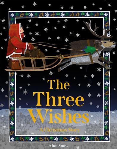 The Three Wishes: A Christmas Story (Hardback)