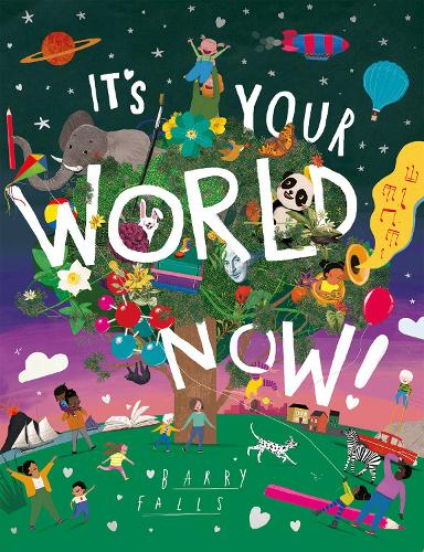 It's Your World Now! (Paperback)