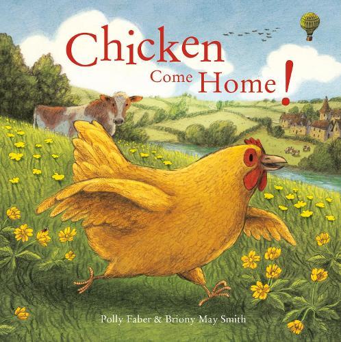 Chicken Come Home! (Paperback)