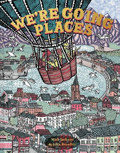 We're Going Places (Hardback)