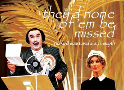 They'd None of 'em be Missed (Paperback)