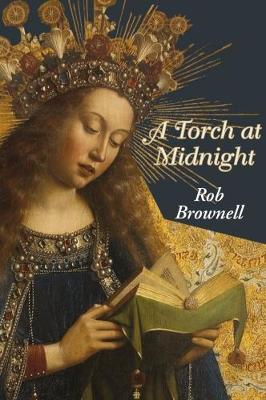 A Torch at Midnight: A Study of Ruskin's The Seven Lamps of Architecture (Paperback)