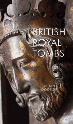 British Royal Tombs (Paperback)