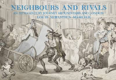 Neighbours and Rivals: Paris and London (Hardback)