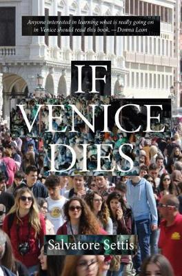 If Venice Dies (Paperback)