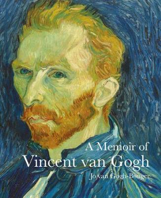 A Memoir of Vincent Van Gogh - Lives of the Artists (Paperback)