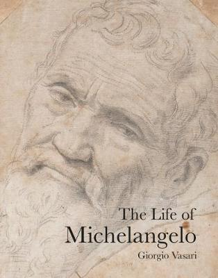 The Life of Michelangelo - Lives of the Artists (Paperback)