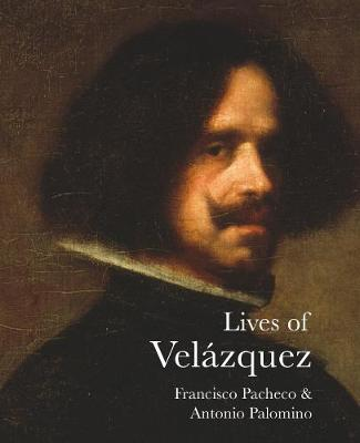 Lives of Velazquez - The Lives of the Artists (Paperback)