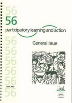 Participatory Learning and Action 56: General Issue (Paperback)