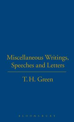 Miscellaneous Writings, Speeches and Letters (Hardback)