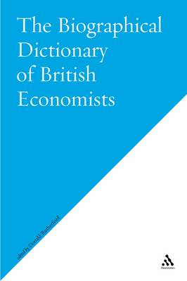 Biographical Dictionary of British Economists (Paperback)