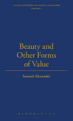Beauty and Other Forms of Value - The Thoemmes library of British philosophy 3 (Hardback)