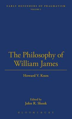 The Philosophy of William James - Thoemmes Library of American Thought 8 (Hardback)