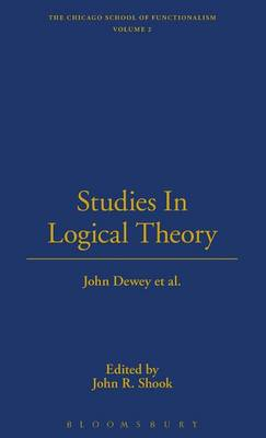 Studies in Logical Theory - The Thoemmes Library of American Thought 12 (Hardback)