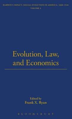 Evolution, Law and Economics - The Thoemmes Library of American Thought 19 (Hardback)
