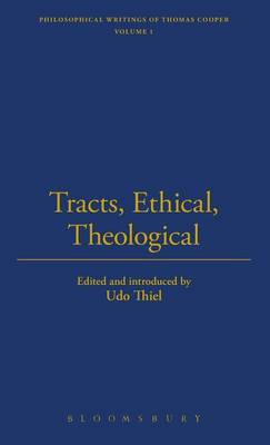 Tracts, Ethical, Theological and Political - The Thoemmes Library of American Thought 20 (Hardback)