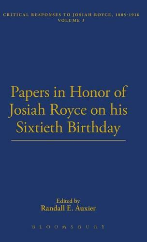 Papers in Honor of Josiah Royce on His Sixtieth Birthday - The Thoemmes Library of American Thought 25 (Hardback)