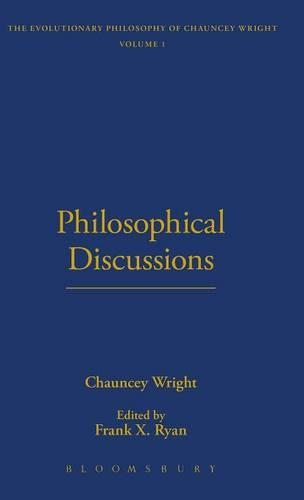 Philosophical Discussions - The Thoemmes Library of American Thought 26 (Hardback)
