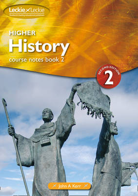 Higher History Course Notes Book: 2 - Course Notes Paper 2 (Paperback)