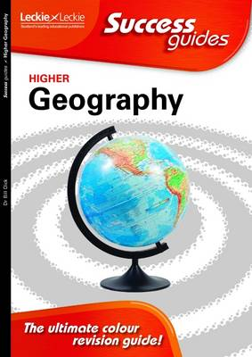 Higher Geography Success Guide - Leckie (Paperback)