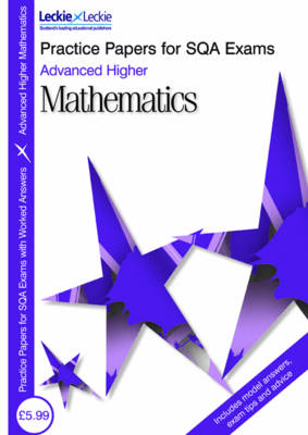 Advanced Higher Maths - Practice Papers for SQA Exams (Paperback)