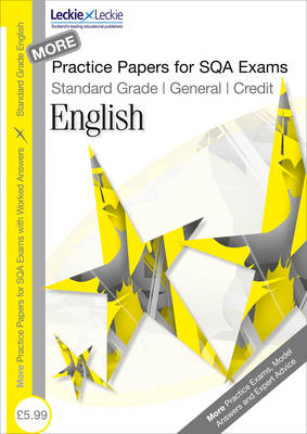 More General/Credit English Practice Papers for SQA Exams: Volume 2 - Practice Papers for SQA Exams v. 2 (Paperback)