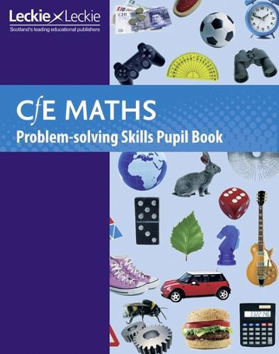 CfE Maths Problem-Solving Skills Pupil Book - CfE Maths (Paperback)