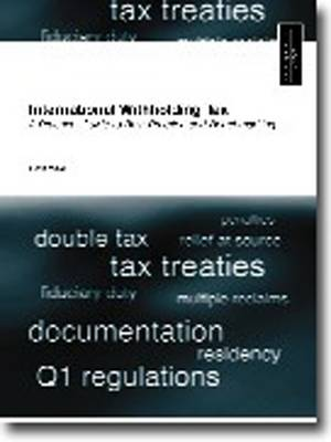 International Withholding Tax: A Practical Guide to Best Practice and Benchmarking (Paperback)