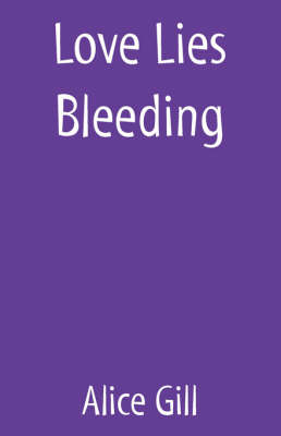 Love Lies Bleeding (Paperback)