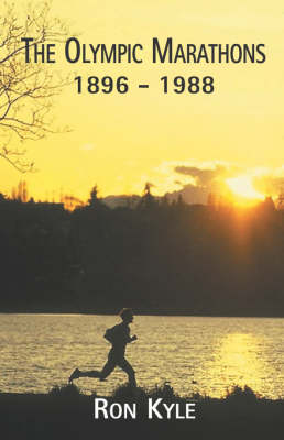 The Olympic Marathons 1896 to 1988 (Paperback)