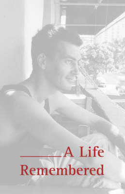 A Life Remembered (Paperback)