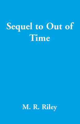 Sequel to Out of Time (Paperback)
