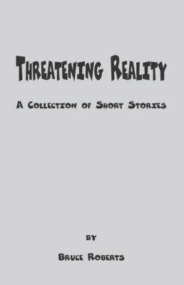 Threatening Reality (Paperback)