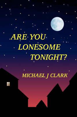 Are You Lonesome Tonight (Hardback)