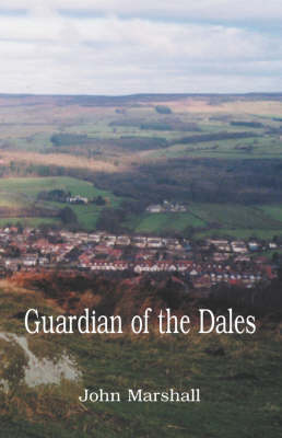 Guardian of the Dales (Paperback)