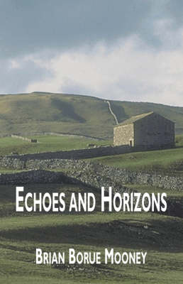 Echoes and Horizons (Paperback)