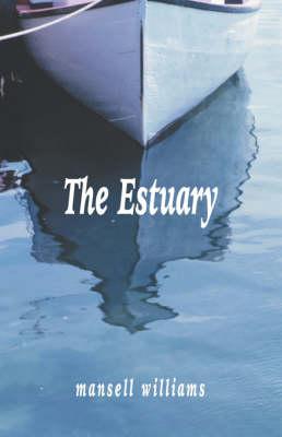 The Estuary (Paperback)