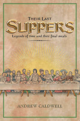 Their Last Suppers (Paperback)