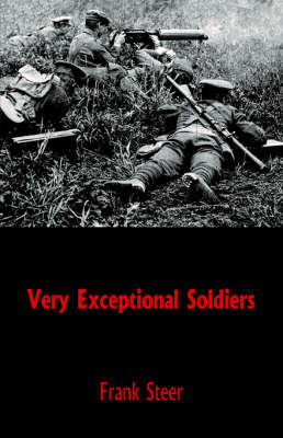 Very Exceptional Soldiers (Paperback)